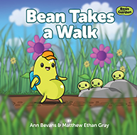 Bean in the Garden by Ann Bevans and Matthew Ethan Gray